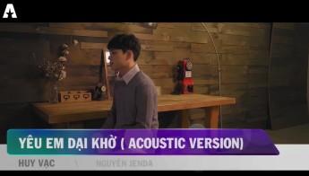 Yêu em dại khờ (Acoustic vesion)